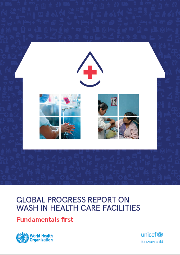 Global progress report on WASH in Health Care Facilities