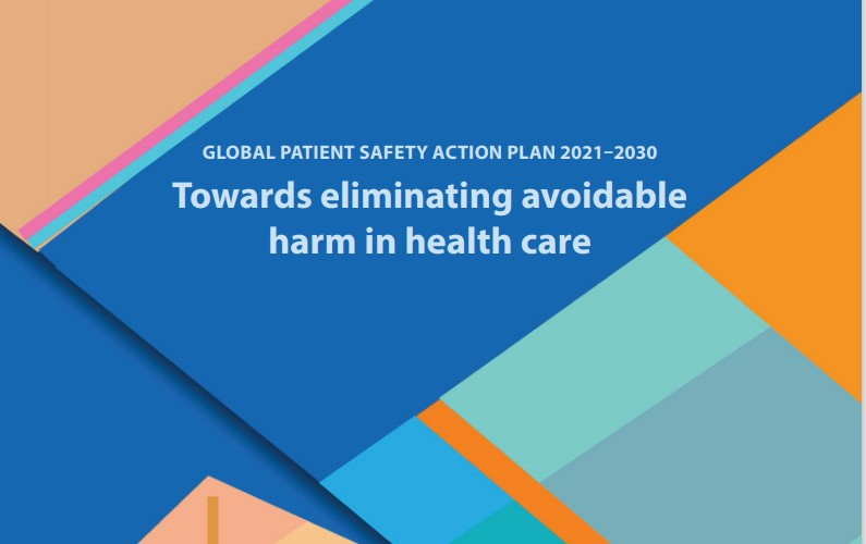 Global Patient Safety Action Plan 2021-2030